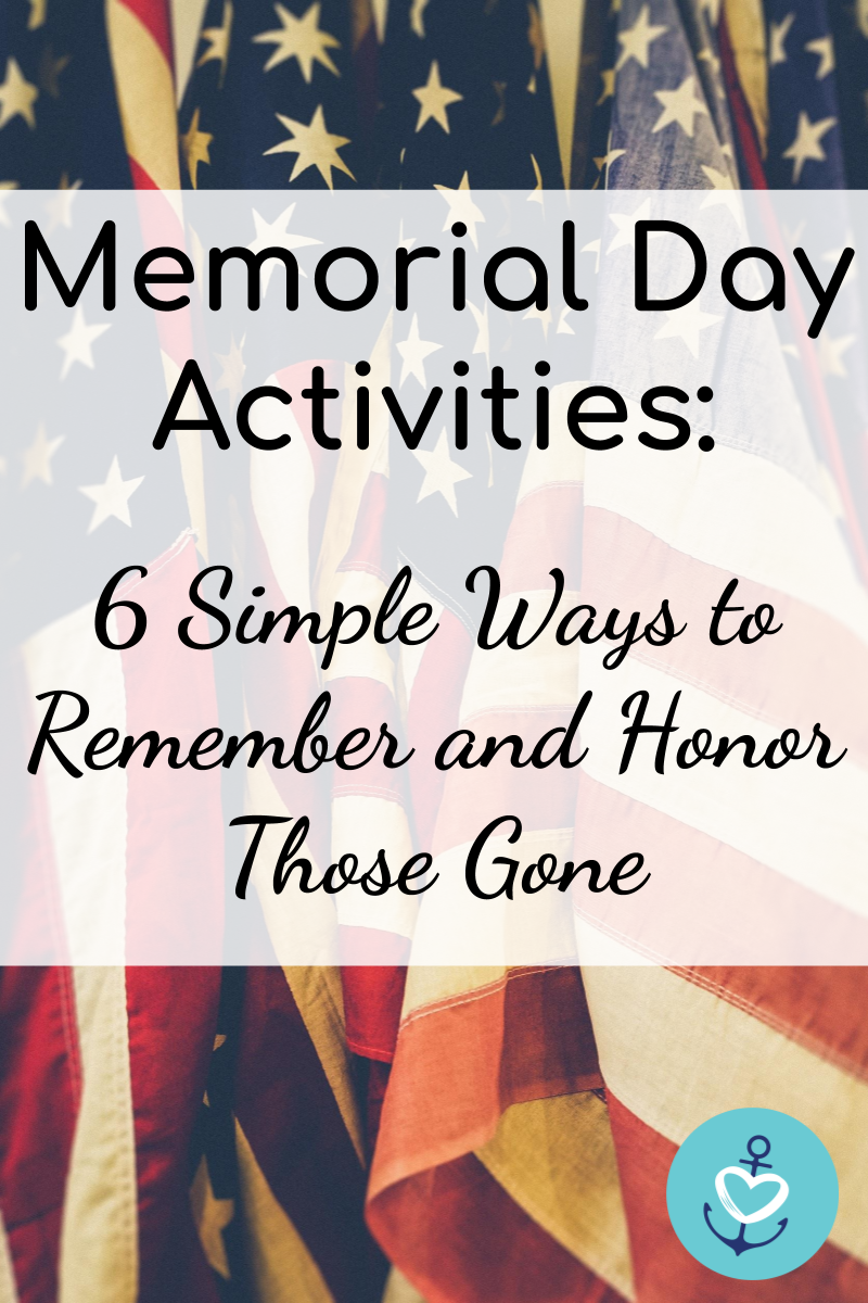 Six Memorial Day Activities From A Military Family Mrs Navy Mama